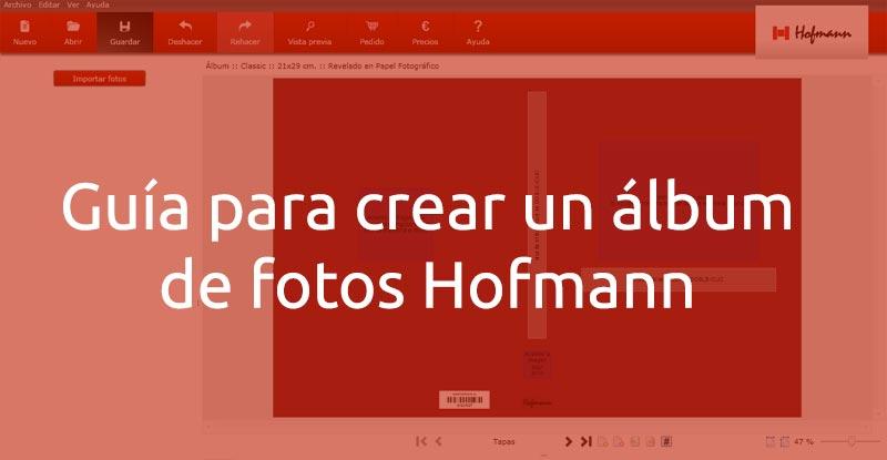 Guía para crear un album de fotos Hofmann